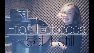 "Portugal. The Man - ""Feel It Still""   Ffion Rebecca (Cover Video)"