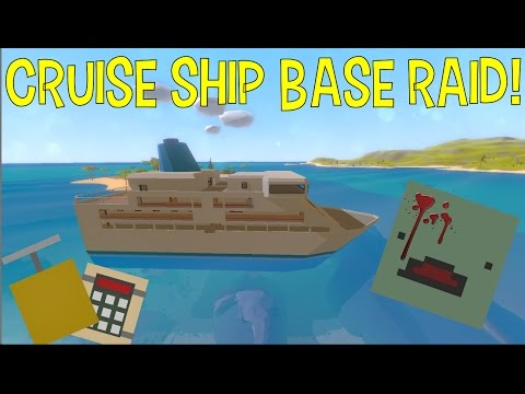 How Hard Can It Be? MASSIVE CRUISE SHIP BASE RAID! (Unturned Raid)