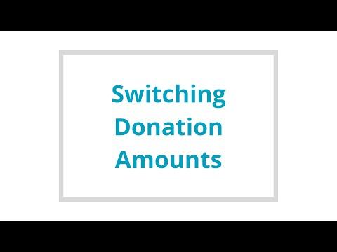 Switching Donation Amounts