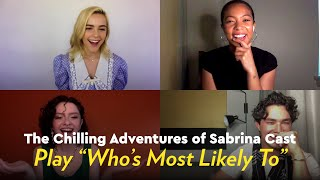 "The Chilling Adventures of Sabrina Cast Play ""Who's Most Likely To"""