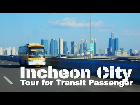 Incheon City - Tour for Transit Passengers