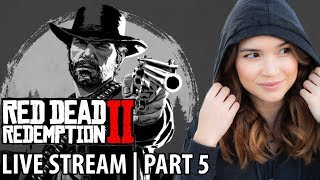 L33t N00b | RED DEAD REDEMPTION II | Part 5 | Live Stream