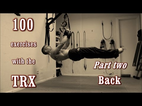 100 Exercises with the TRX - The Complete Guide - [Part 2 - Back]