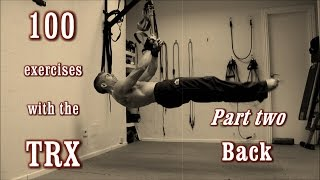 100 exercises with the trx the complete guide part 2 back
