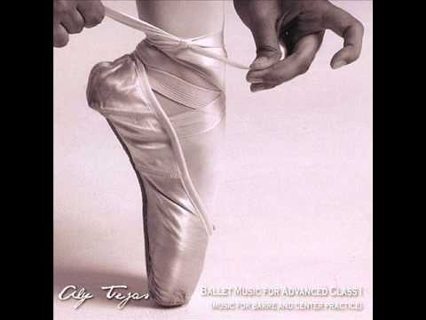 Ballet Music For Advanced Class I (1) - Aly Tejas