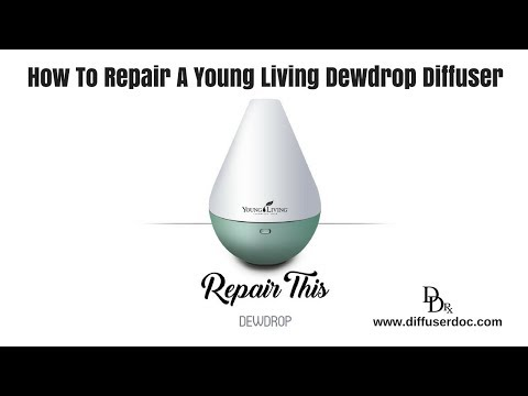 How To Repair A Young Living Dewdrop Essential Oil Diffuser