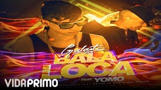 "Galante ""El Emperador"" - Bala loca ft. Yomo [Official Audio]"