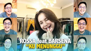 Download ROSSA FEAT. BARSENA - KU MENUNGGU