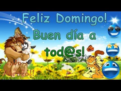 buen dia y feliz domingo