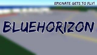 ROBLOX | BlueHorizon Flight (Crashed) | I GOT TO FLY!
