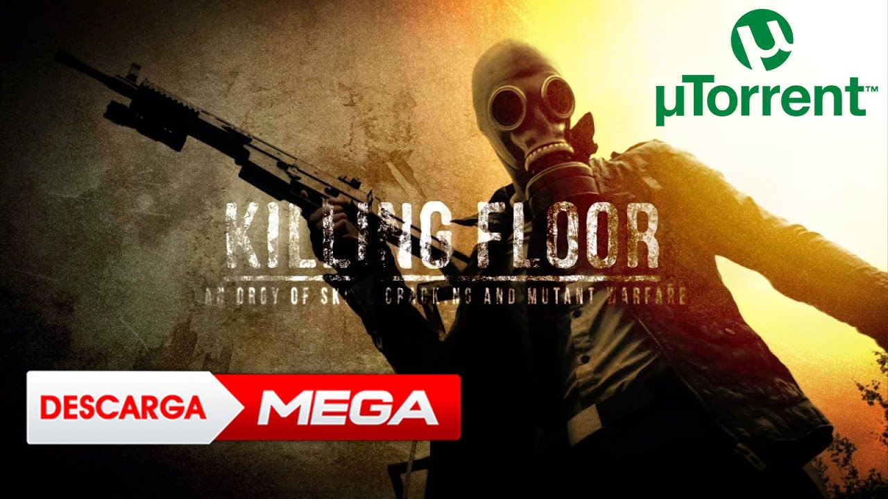 descargar killing floor para utorrent