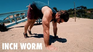 How to Perform INCH WORMS | Exercise Tutorial