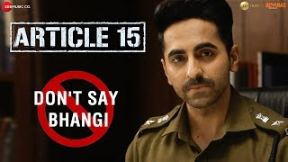 DontSayBhangi An initiative by Article 15 Petition Ayushmann Khurrana