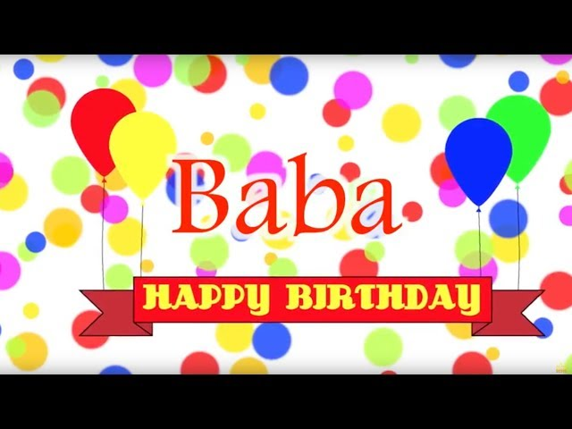 Happy Birthday Baba Song