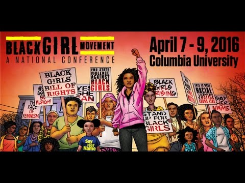 Black Girl movement Conference- Writing and Researching Black Girls