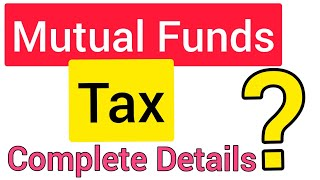 Breaking News   Mutual Funds पर कितना Tax लगेगा   BEST MUTUAL FUNDS 2020   INCOME TAX ON MUTUAL FUND