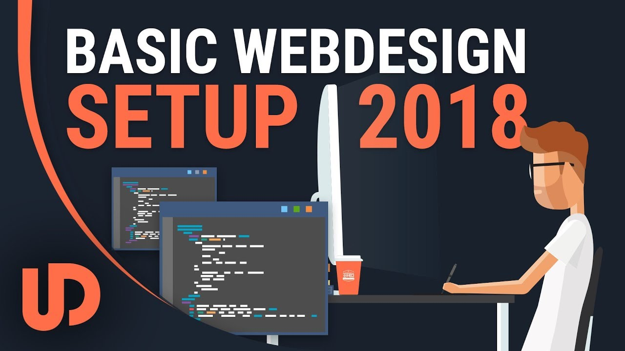 Basic Web Development Setup 2018! [TUTORIAL]