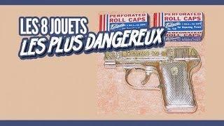 Top 8  des jouets dangereux (Topito)