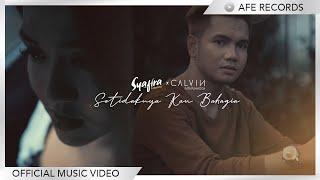 Syafira x Calvin - Setidaknya Kau Bahagia (Official Music Video)