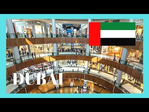 DUBAI, the incredible DUBAI MALL, the world's biggest & most spectacular SHOPPING MALL
