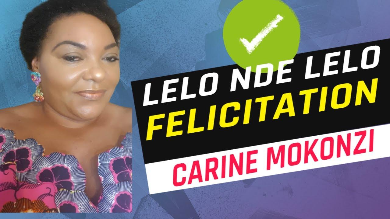 Lelo Nde Lelo Félicitations Carine Mokonzi