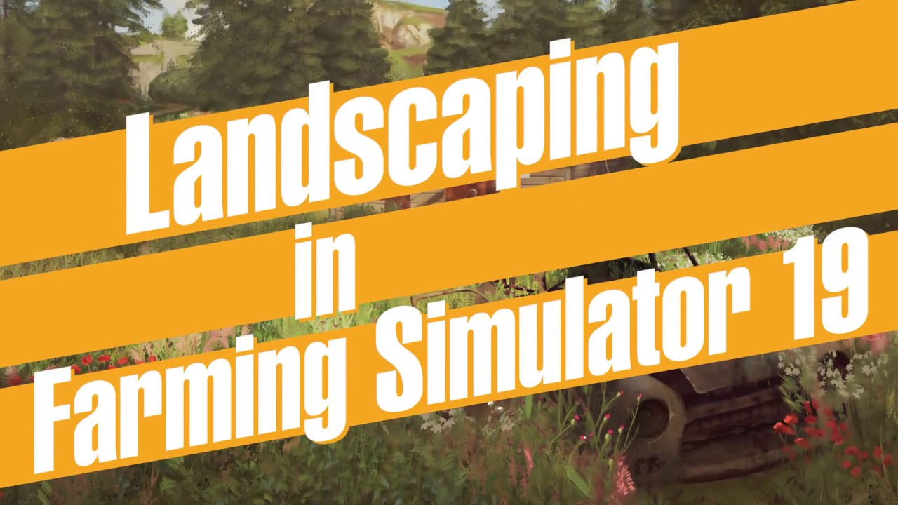 landscaping patch fs19