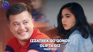 Izzatbek Qo'qonov - Olifta qiz (Премьера клипа 2019)