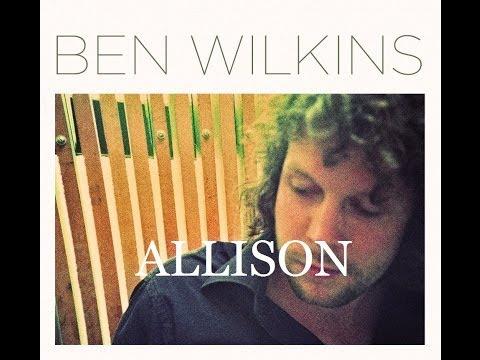 Ben Wilkins  Allison