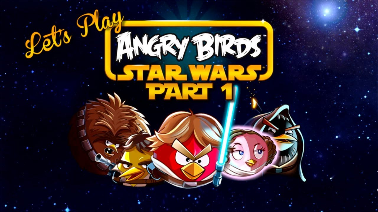 Lets Play Wednesdays - Let's Play - Angry Birds Star Wars ...