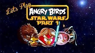 Lets Play Wednesdays - Let's Play - Angry Birds Star Wars Part 1