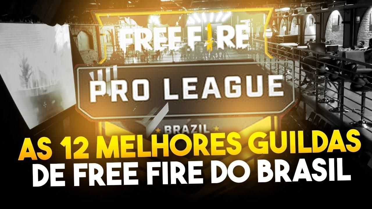 As 12 Melhores Guildas De Free Fire Do Brasil Proleague Youtube