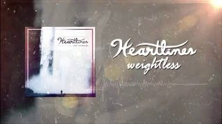 Heartlines - Weightless