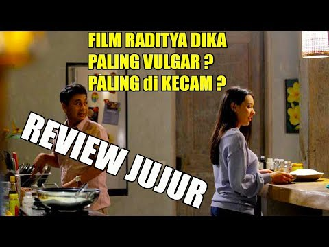 REVIEW FILM : SINGLE PART 2 , RADITYA DIKA , ANNISA RAWLES , ARIF MUHAMAD