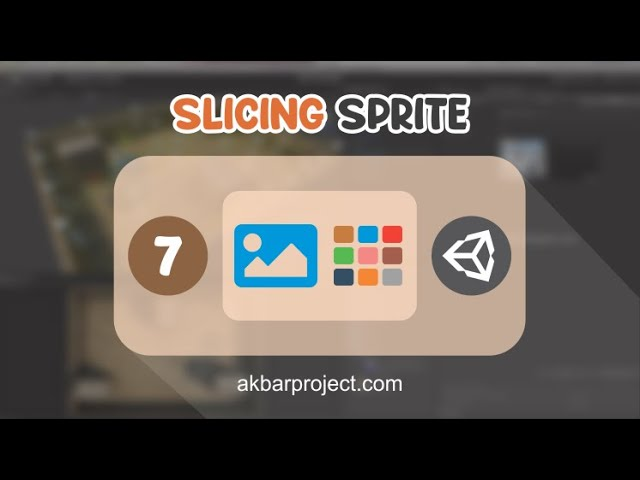 Memotong Gambar | Sprite Slice di Unity3D | Tutorial Unity3D untuk Pemula Eps. 7