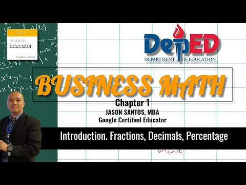 Business Math 1   Fractions, Decimal, Percentage   Grade 11 Senior High School Module 2020