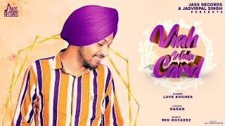 Viah Wala Card | (Full Song) | Love Kooner | New Punjabi Songs 2019 | Jass Records