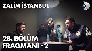Zalim İstanbul 28. Bölüm Fragmanı - 2