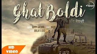 Ghat Boldi (Gippy New Song)