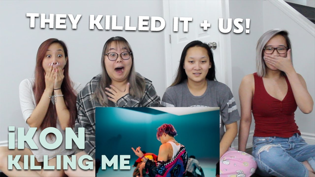 Mv Reaction Ikon 아이콘 죽겠다 Killing Me Youtube