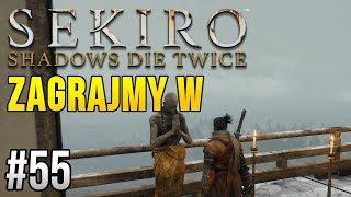 Zagrajmy w Sekiro: Shadows Die Twice [#55] - NAJGORSZY DUET I QUEST