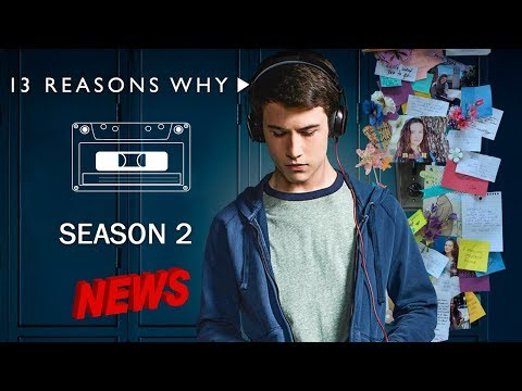 Download Youtube: 13 REASONS WHY  SEASON 2 || WHAT WE KNOW
