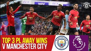 Top 3 Premier League Wins At The Etihad | Manchester City v Manchester United | Bitesize Boxset