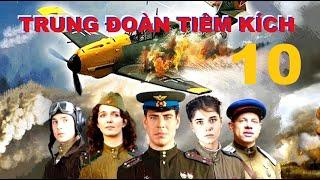 Trung đoàn Tiêm kích - Tập 10 | Phim về Không quân Xô Viết Thế chiến II. Star Media (2013)