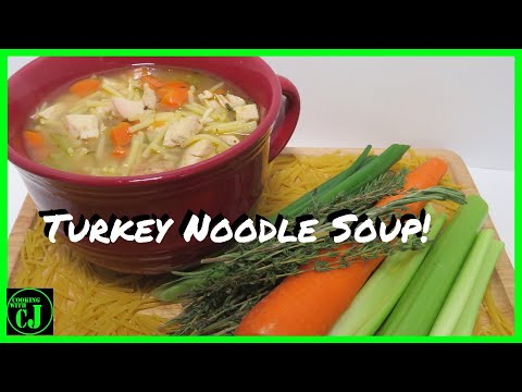 Turkey Noodle Soup | Thanksgiving Leftover Recipe | How To Make Easy Turkey Noodle Soup