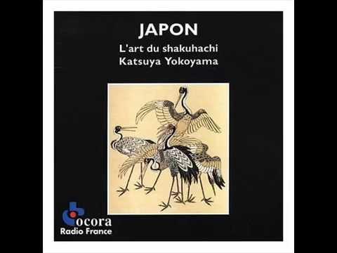 Katsuya Yokoyama - The Art of Shakuhachi