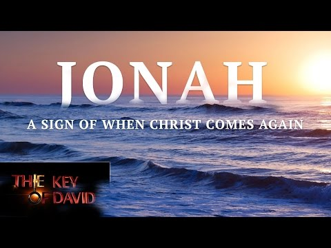 Jonah—A Sign of When Christ Comes Again