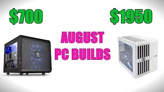 Gaming & Editing PC Builds for August - 2016