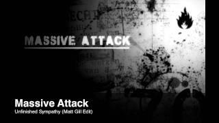 Massive Attack Unfinished Sympathy (Matt Gill Edit)