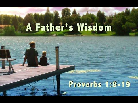 A Father's Wisdom, 06-20-21