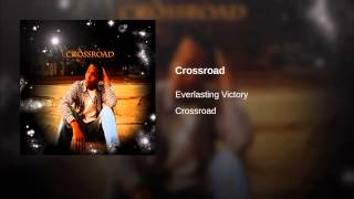 Watch Everlasting Victory Crossroad video